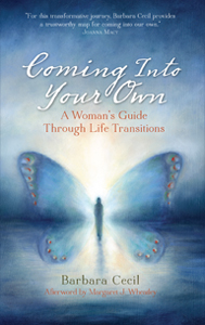 Coming Into Your Own - A Woman's Guide Through Life Transitions